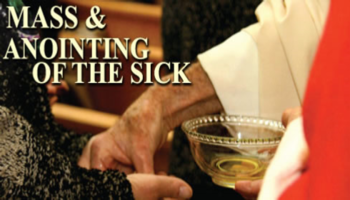 Mass, Anointing of the Sick & Luncheon